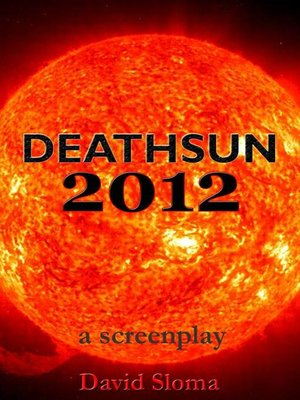 cover image of Deathsun 2012--A Screenplay