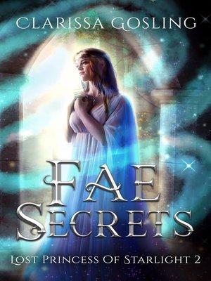 cover image of Fae Secrets