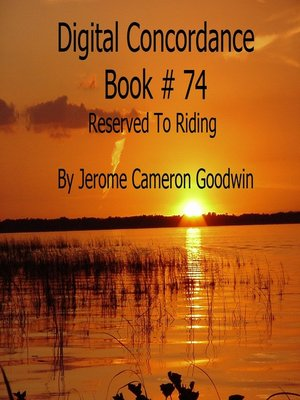 cover image of Reserved to Riding--Digital Concordance Book 74