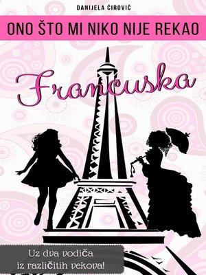 cover image of FRANCUSKA Ono što mi niko nije rekao