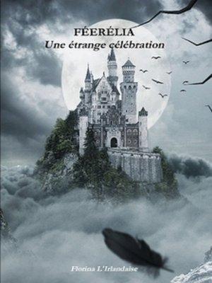 cover image of Une étrange célébration