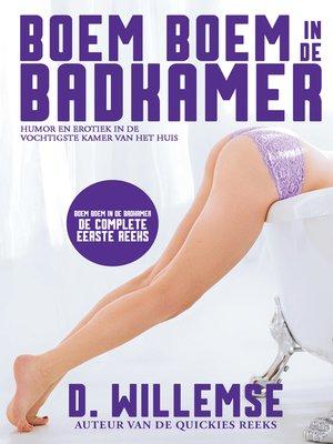 cover image of de complete eerste reeks: Tien erotische kortverhalen met een knipoog