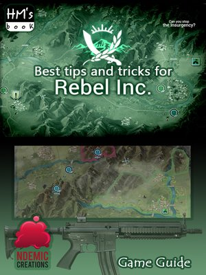 cover image of Best tips and tricks for Rebel Inc.