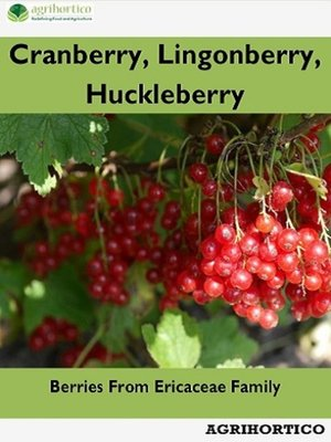 cover image of Cranberry, Lingonberry, Huckleberry
