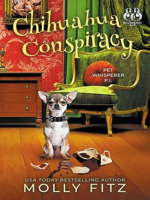 cover image of Chihuahua Conspiracy
