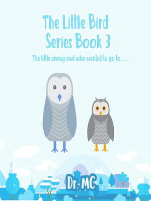 cover image of The Little Bird Series Book 3