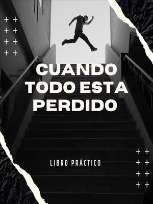 cover image of Cuando todo esta perdido