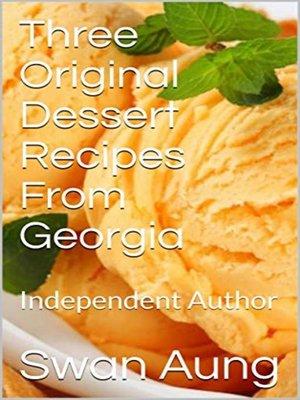 cover image of Three Original Dessert Recipes From Georgia