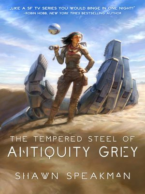 cover image of The Tempered Steel of Antiquity Grey