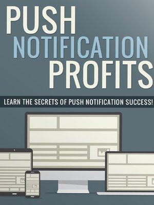 cover image of Push Notification Profits