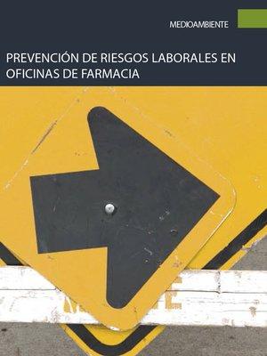 cover image of Prevención de riesgos laborales en oficinas de farmacia