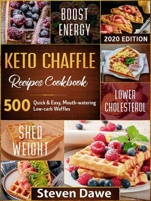 cover image of Keto Chaffle Recipes Cookbook #2020