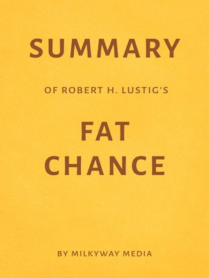 cover image of Summary of Robert H. Lustig's Fat Chance