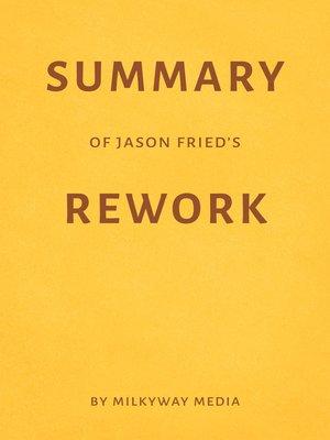 cover image of Summary of Jason Fried's Rework