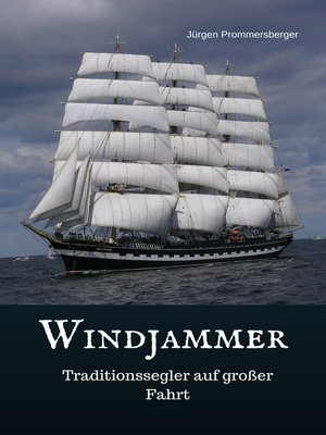 cover image of Windjammer--Traditionssegler auf großer Fahrt