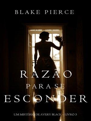 cover image of Razão Para Se Esconder