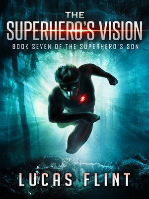 cover image of The Superhero's Vision