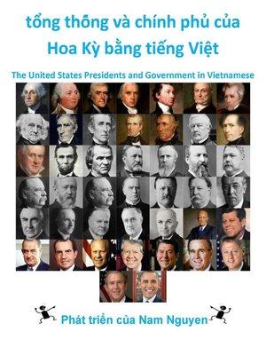 cover image of tổng thống và chính phủ của Hoa Kỳ bằng tiếng Việt