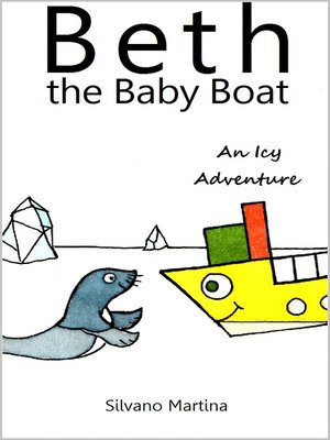 cover image of Beth the Baby Boat, an Icy Adventure