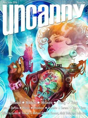 cover image of Uncanny Magazine Issue 10