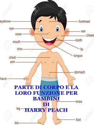cover image of PARTE DI CORPO E LA LORO FUNZIONE PER  BAMBINI