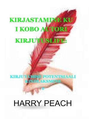 cover image of KIRJASTAMINE KUI KOBO AUTORI KIRJUTUSLIFE