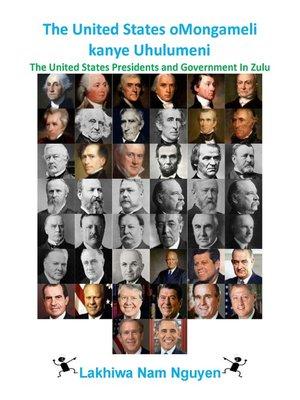 cover image of The United States oMongameli kanye Uhulumeni