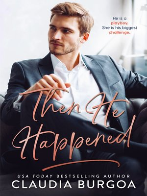 cover image of Then He Happened