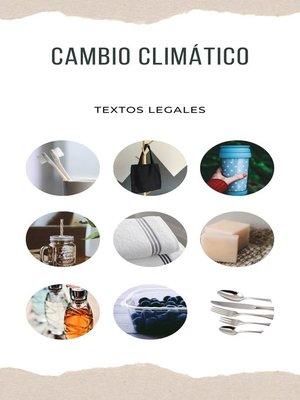 cover image of CAMBIO CLIMÁTICO