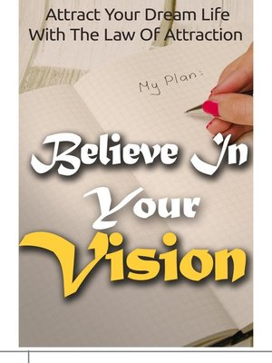 cover image of Believe In Your Vision