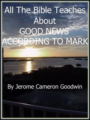 cover image of MARK, GOOD NEWS ACCORDING TO