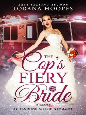 cover image of The Cop's Fiery Bride
