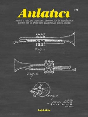 cover image of Anlatıcı 002