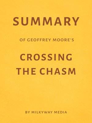cover image of Summary of Geoffrey Moore's Crossing the Chasm