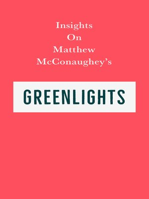 cover image of Insights on Matthew McConaughey's Greenlights