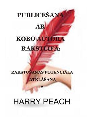 cover image of PUBLICĒŠANA AR KOBO AUTORA RAKSTLIFA