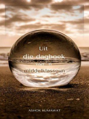 cover image of Uit die dagboek van ' n middelklasseun
