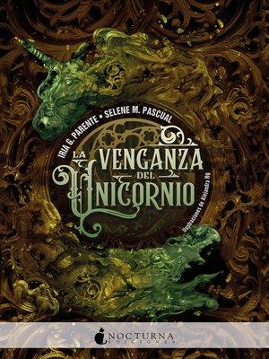 cover image of La venganza del unicornio