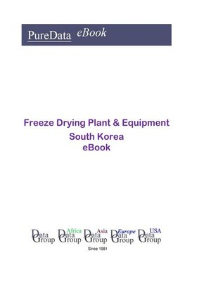 cover image of Freeze Drying Plant & Equipment in South Korea