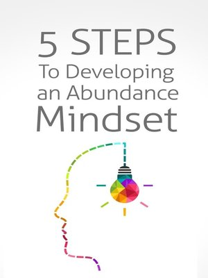 cover image of 5 Steps to Developing an Abundance Mindset