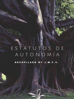 cover image of ESTATUTOS DE AUTONOMÍA
