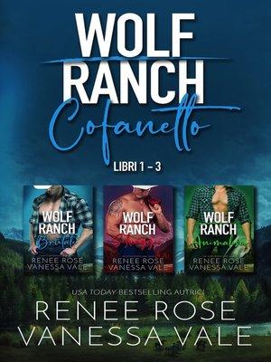 cover image of Wolf Ranch Cofanetto--Libri 1--3