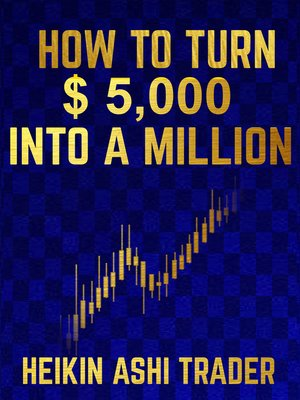 cover image of How to Turn $ 5,000 into a Million