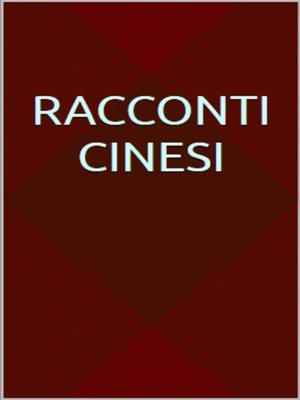 cover image of Racconti cinesi