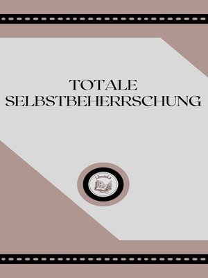 cover image of TOTALE SELBSTBEHERRSCHUNG
