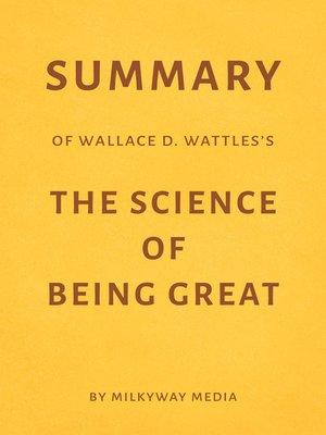 cover image of Summary of Wallace D. Wattles's the Science of Being Great