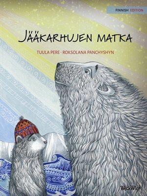 cover image of Jääkarhujen matka