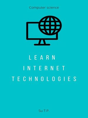 cover image of Learn Internet Technologies