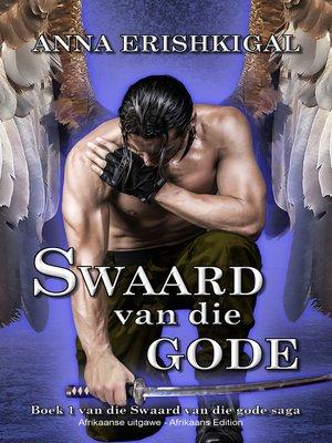 cover image of Swaarde van die Gode