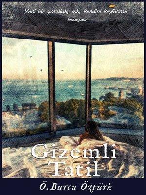 cover image of Gizemli Tatil